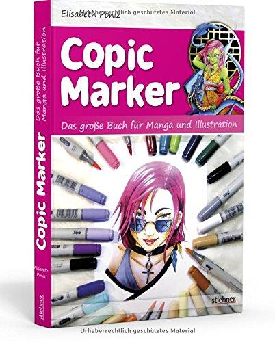 Copic Marker Das große Buch für Manga und Illustration